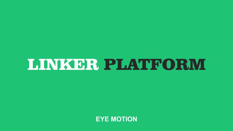 Linker platform powered by Eyemotion